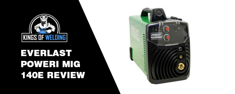 Everlast Poweri-MIG 140E MIG Welder Review